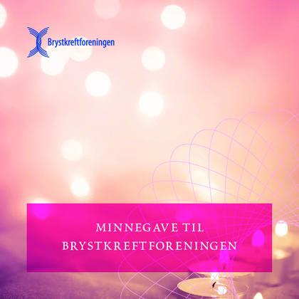 Minnegave til Brystkreftforeningen